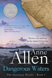 Dangerous Waters ebook by Anne Allen
