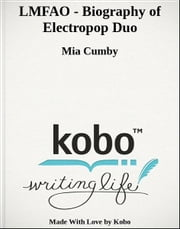 LMFAO - Biography of Electropop Duo ebook by Mia Cumby