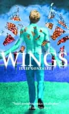 Wings ebook by Julie Gonzalez