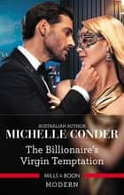 The Billionaire's Virgin Temptation ebook by Michelle Conder