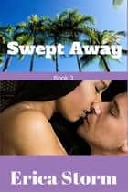 Swept Away (Part 3) ebook by