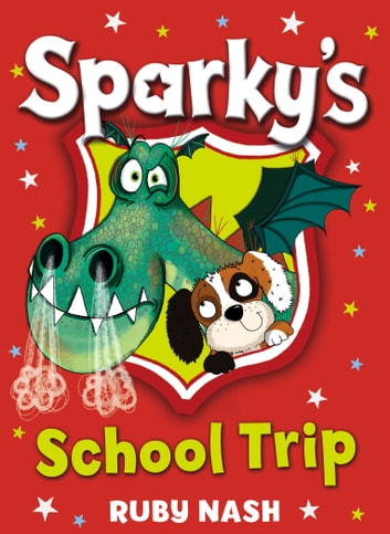 Sparky's School Trip eBook by Ruby Nash