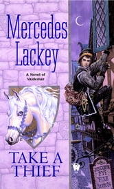 Take a Thief ebook by Mercedes Lackey
