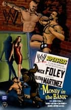WWE Superstars #1: Money In the Bank ebook by Mick Foley,Alitha Martinez