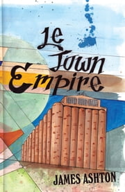 Le Town Empire ebook by James Ashton