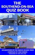 The Southend-on-Sea Quiz Book ebook by Kim Kimber