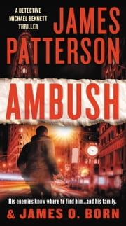 Ambush ebook by James Patterson, James O. Born