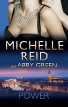 Power - 2 Book Box Set, Volume 1 eBook by Michelle Reid, Abby Green