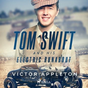 Tom Swift and His Electric Runabout audiobook by Victor Appleton