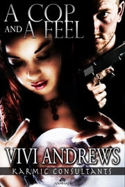 A Cop and a Feel ebook by Vivi Andrews