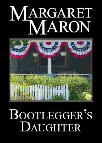 Bootlegger's Daughter ebook by Margaret Maron