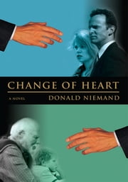 Change of Heart ebook by Donald Niemand