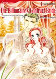 THE BILLIONAIRE'S CONTRACT BRIDE (Harlequin Comics) - Harlequin Comics ebook by Carol Marinelli, Yutta Narukami