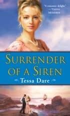 Surrender of a Siren ebook by Tessa Dare