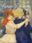 Renoir: Paintings (Colour Plates) ebook by Blagoy Kiroff