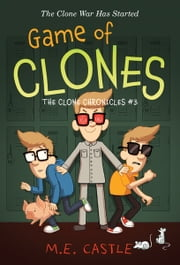 Game of Clones ebook by M. E. Castle