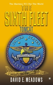 The Sixth Fleet #3: Tomcat ebook by David E. Meadows