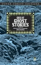 Great Ghost Stories ebook by John Grafton