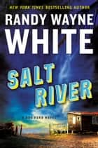 Salt River ebook by Randy Wayne White