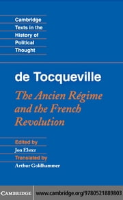 Tocqueville: The Ancien Regime and the French Revolution ebook by Elster, Jon