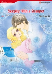 SLEEPING WITH A STRANGER - Harlequin Comics ebook by Anne Mather, Mio Natsuki