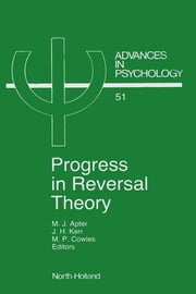 Progress in Reversal Theory ebook by Apter, M.J.