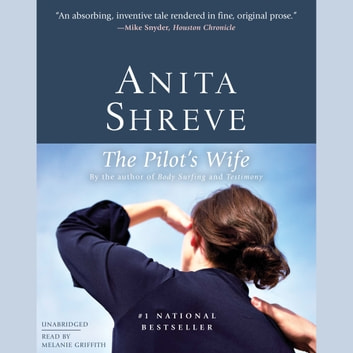 The Pilot's Wife - A Novel audiobook by Anita Shreve