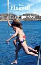 Les Mijaurées eBook by Elsa FLAGEUL