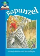 Rapunzel ebook by Hilary Robinson, Martin Impey