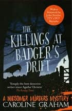The Killings At Badger's Drift - A Midsomer Murders Mystery 1 ebook by Caroline Graham
