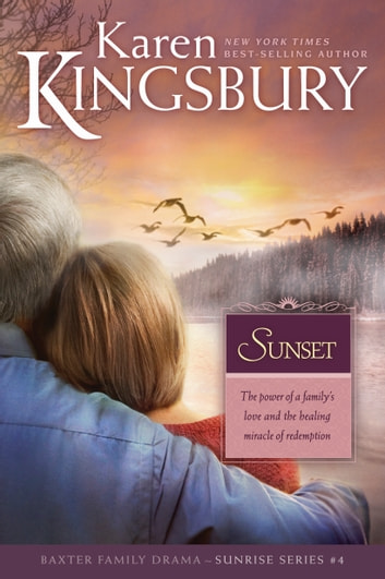 Sunset ebook by Karen Kingsbury