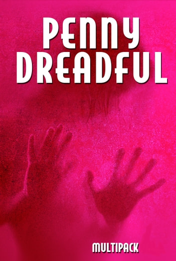 Penny Dreadful Multipack Volume 4 ebook by Mary Shelley,Frank Stockton,James Malcolm Rymer
