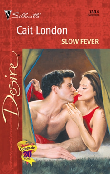 Slow Fever ebook by Cait London