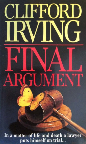 Final Argument ebook by Clifford Irving