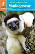 The Rough Guide to Madagascar ebook by Rough Guides