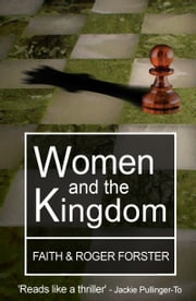 Women and the Kingdom ebook by Roger Forster