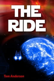 The Ride ebook by Tom Anderson