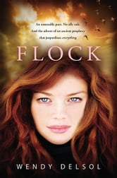 Flock ebook by Wendy Delsol