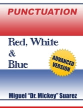 PUNCTUATION: Red, White & Blue ebook by Miguel Suarez