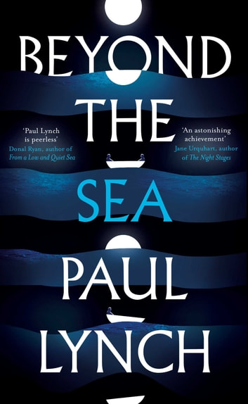 Beyond the Sea ebook by Paul Lynch