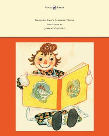 Raggedy Anns Alphabet Book Written And Illustrated By Johnny