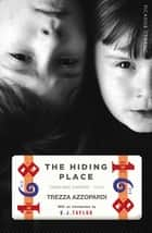 The Hiding Place - Picador Classic ebook by Trezza Azzopardi