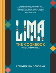 LIMA the cookbook ebook by Virgilio Martinez,Luciana Bianchi
