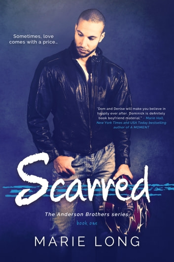 Scarred - A New Adult Romance ebook by Marie Long