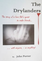 The Drylanders ebook by John Porter