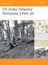 US Army Infantry Divisions 1944?45 ebook by John Sayen