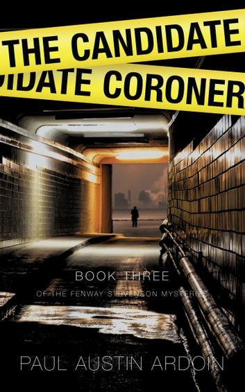 The Candidate Coroner ebook by Paul Austin Ardoin