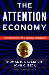 The Attention Economy ebook by Davenport, Thomas H.