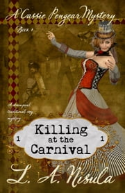 Killing at the Carnival ebook by L. A. Nisula
