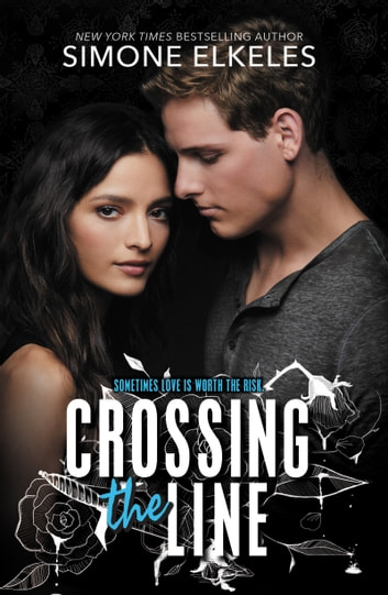 Crossing the Line ebook by Simone Elkeles